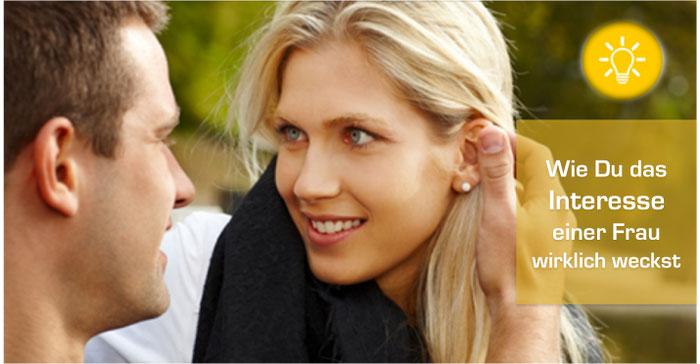 Wie Du bei einer Frau Interesse weckst